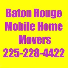 Baton Rouge Mobile Home Movers Baton Rouge Louisiana