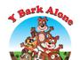 Y Bark Alone