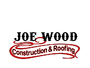 Joe Wood Construction and Roofing