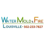 Water Mold & Fire Louisville