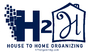 House to Home Organizing