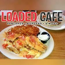 Loaded Cafe family Restaurant