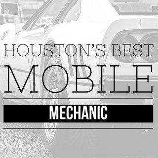 Houston's Best Mobile Mechanic