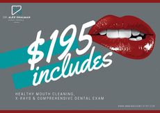 $195 includes healthy mouth cleaning, X-Rays & Dental Exam