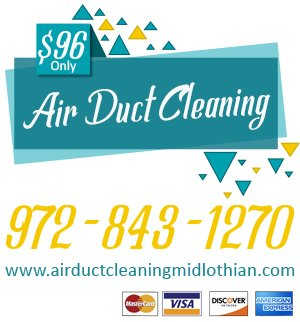 Air Duct Cleaning Midlothian TX