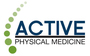 Active Physical Medicine