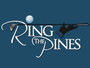 Ring The Pines