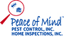 Peace of Mind Pest Control and Home Inspections