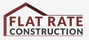 Flat Rate Construction