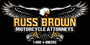 Russ Brown Motorcycle Attorneys