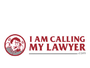 I Am Calling My Lawyer