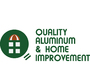 Quality Aluminum & Home Improvement