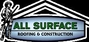 All Surface Roofing and Construction