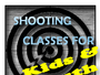 shooting training (Shooting classes for KIDS & YOUTH)