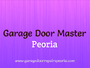 Garage Door Master Peoria