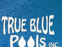 True Blue Pools Inc.